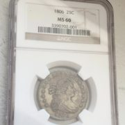 1806 Coin Uncirculated Condition